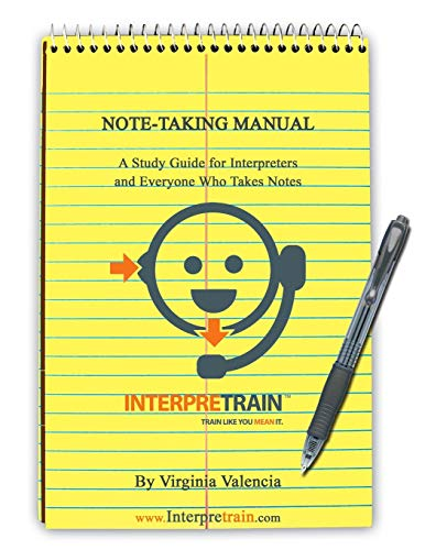 9781490317113: Note-Taking Manual: A Study Guide for Interpreters and Everyone Who Takes Notes