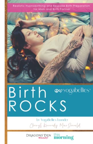 9781490319360: Birth ROCKS: Realistic Hypnobirthing and Birth Preparation for All Women