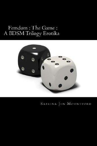 9781490319599: Femdom : The Game : A BDSM Trilogy Erotika