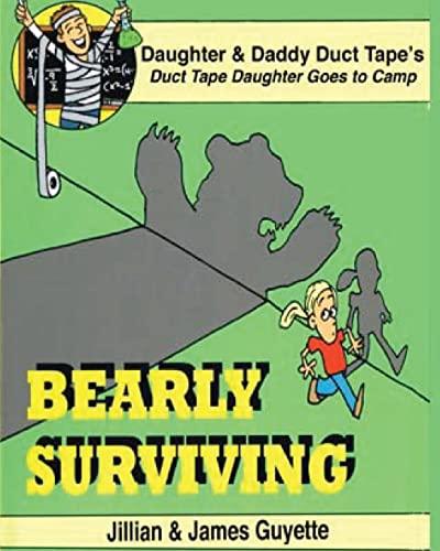 Bearly Surviving (Paperback): MR James M