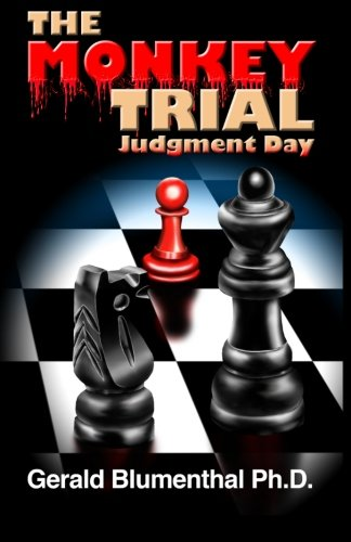 9781490321288: The Monkey Trial: Judgment Day