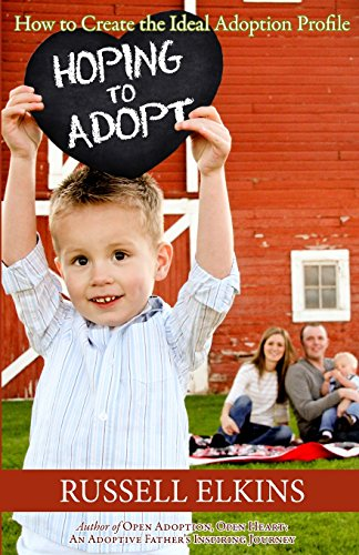 9781490321769: Hoping to Adopt: How to Create the Ideal Adoption Profile (Preparing to Adopt)