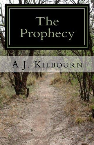 The Prophecy (Sons of Tundyel): A J Kilbourn