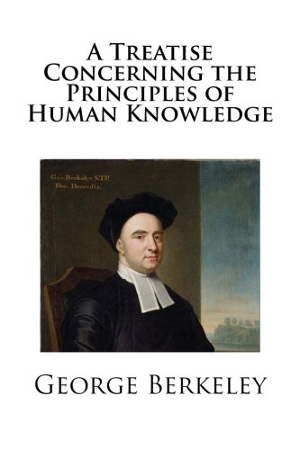 9781490323985: A Treatise Concerning the Principles of Human Knowledge