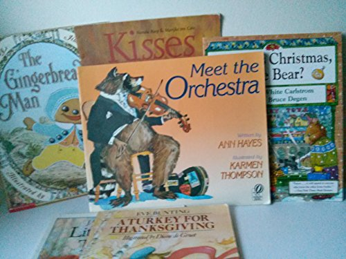 Storybooks for Kids: A Turkey for Thanksgiving; the Gingerbread Man; Meet the Orchestra; Christmas Bear; Kisses; Little Bear's Trousers (The Unofficial Box Set) (1490324283) by Eve Bunting; Jane Hissy; Ann Hayes
