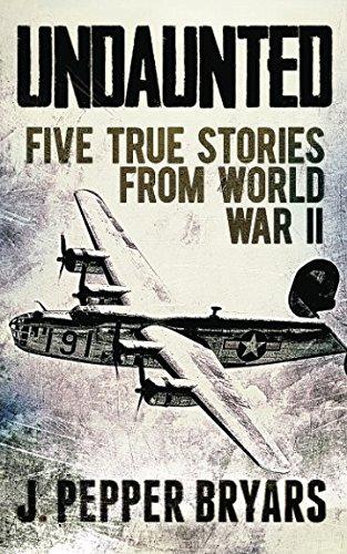 9781490326757: Undaunted: Five True Stories from World War II