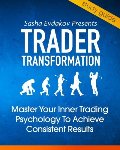 9781490329116: Trader Transformation: Cliff Notes to Master the Inner Game of Trading Psychology