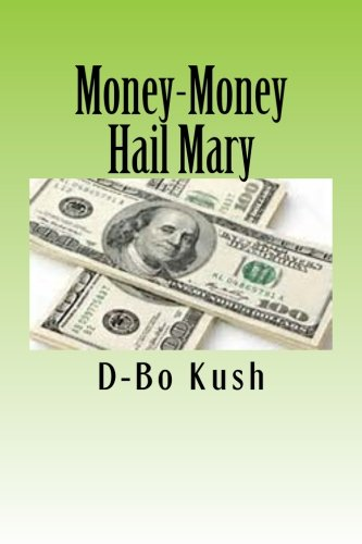 9781490329772: Money-Money Hail Mary