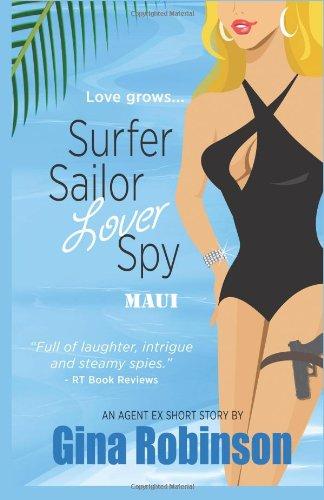 9781490331812: Surfer Sailor Lover Spy--Maui: An Agent Ex Short Story