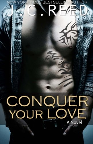 9781490332741: Conquer Your Love