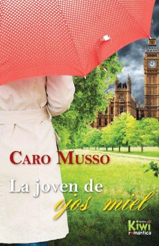 9781490333540: La joven de ojos miel (Spanish Edition)