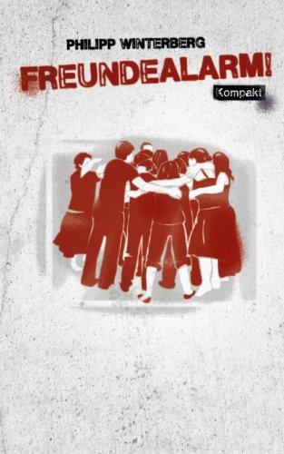 9781490334189: Freundealarm! Kompakt: Freundebuch mit 12 Steckbriefen für einen Abend mit guten Freunden: Volume 6