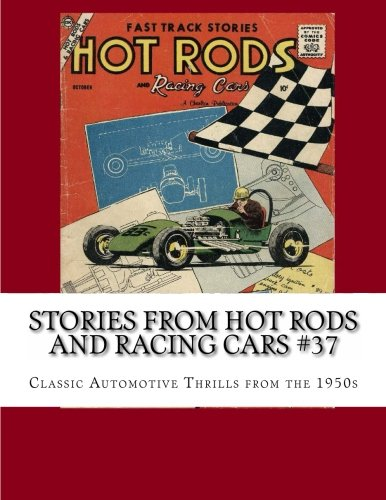 9781490336534: Stories From Hot Rods and Racing Cars #37: Classic Automotive Thrills from the 1950s