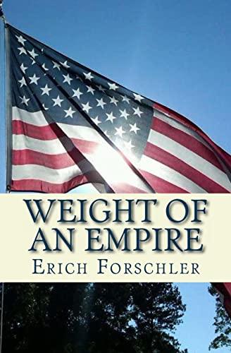 Weight of an Empire: Forschler, Erich