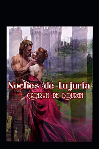 Noches de Lujuria: De Bourgh, Cathryn