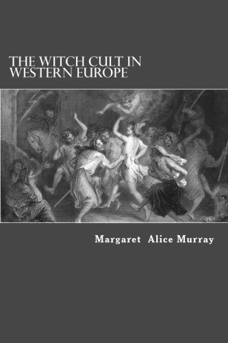 9781490339573: The Witch Cult in Western Europe