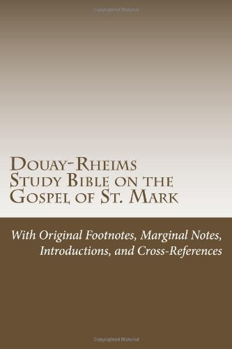 9781490340432: Douay-Rheims Study Bible on the Gospel of St. Mark (Volume 4)