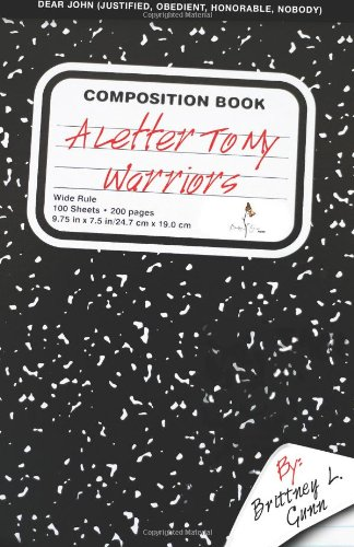 9781490344232: A Letter to my Warriors