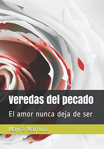 9781490346090: Veredas del pecado (Spanish Edition)