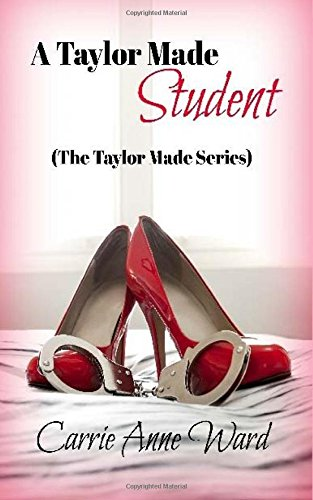 9781490346892: A Taylor Made Student (The Taylor Made Series) (Volume 1)