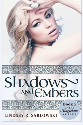 9781490347042: Shadows and Embers (the Magicians series)