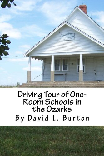 9781490349404: Driving Tour of One-Room Schools in the Ozarks