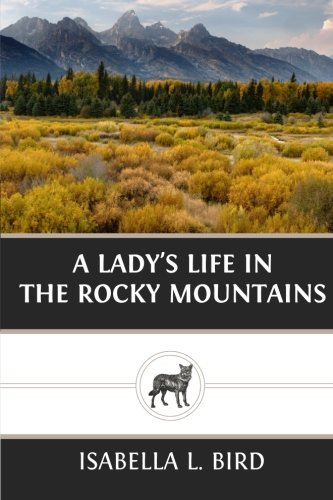 9781490350837: A Lady?s Life in the Rocky Mountains