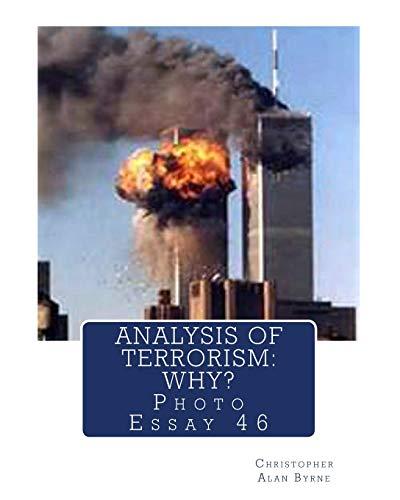 9781490354644: Analysis of Terrorism: Why?: Photo Essay 46