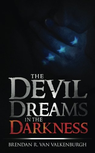 9781490355061: The Devil Dreams In The Darkness