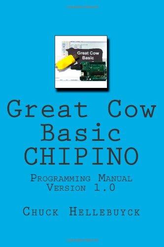 9781490355191: Great Cow Basic CHIPINO: Programming Manual