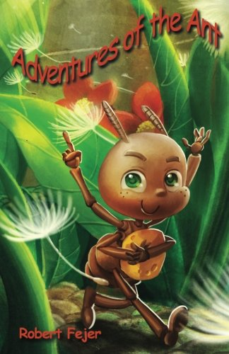 9781490355528: Adventures of the Ant
