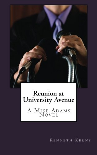 9781490358475: Reunion at University Avenue (Mike Adams) (Volume 1)