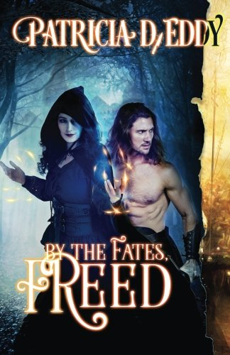 9781490361611: By the Fates, Freed (Volume 1)