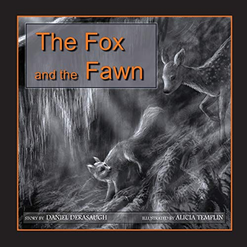9781490362076: The Fox and the Fawn
