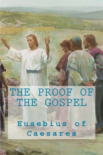 9781490362168: The proof of the Gospel