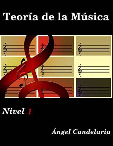 9781490362687: Teoria de la Musica: Nivel 1: Volume 1