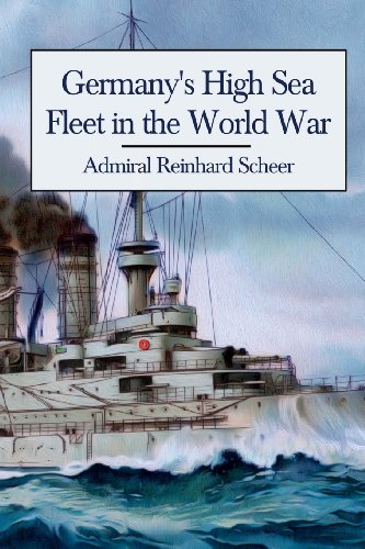 9781490363028: Germany's High Sea Fleet in the World War