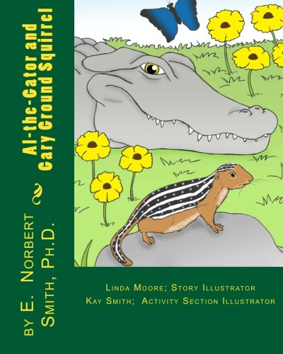 9781490363073: Al-the-Gator and Gary Ground squirrel