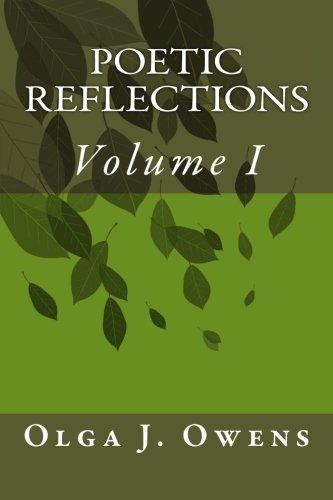 9781490363127: Poetic Reflections: Volume I (Volume 1)