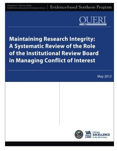9781490363912: Maintaining Research Integrity: A Systematic Review of the Role of the Institutional Review Board in Managing Conflict of Interest