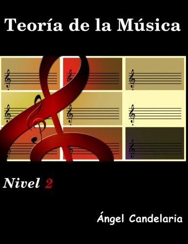 9781490364063: Teoria de la Musica: Nivel 2: Volume 2