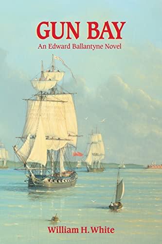 9781490364285: Gun Bay (Edward Ballantyne Novel)