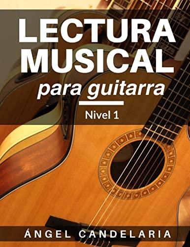 9781490364322: Lectura Musical para Guitarra: Nivel 1 (Spanish Edition)