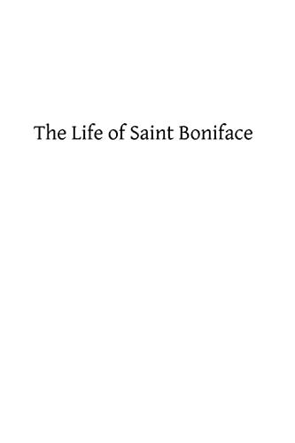 9781490364506: The Life of Saint Boniface