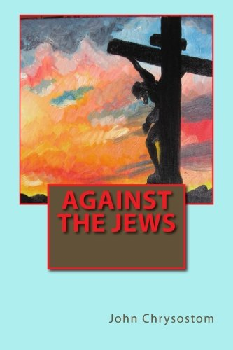 9781490364711: Against the Jews
