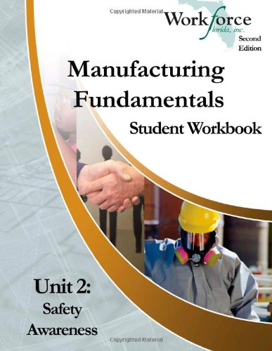 Manufacturing Fundamentals Student Workbook | Unit 2: Workforce Florida Inc