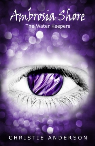 9781490365381: Ambrosia Shore: The Water Keepers, Book 3