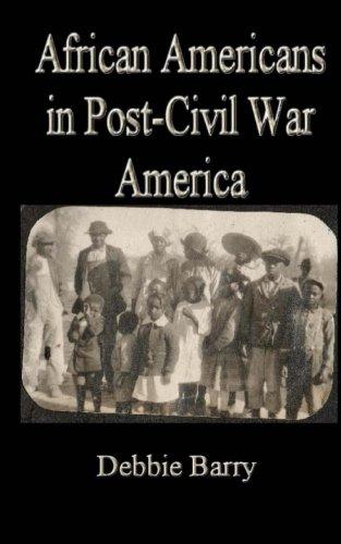 9781490366753: African Americans in Post-Civil War America