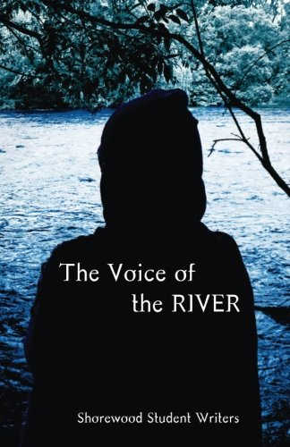 9781490366883: The Voice of the River