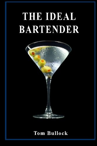 9781490368719: The Ideal Bartender